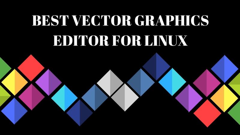 Los 5 mejores editores de gráficos vectoriales para Linux