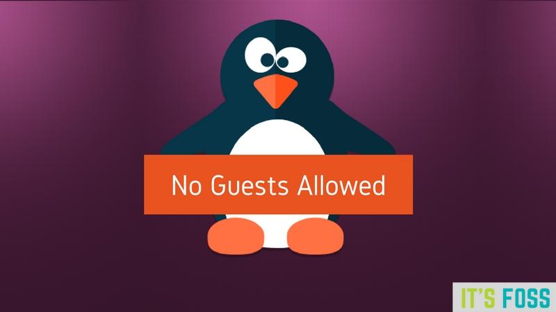 如何在Ubuntu Linux中禁用访客帐户