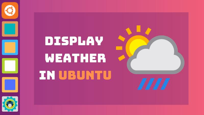 Herramientas para mostrar información meteorológica en Ubuntu Linux