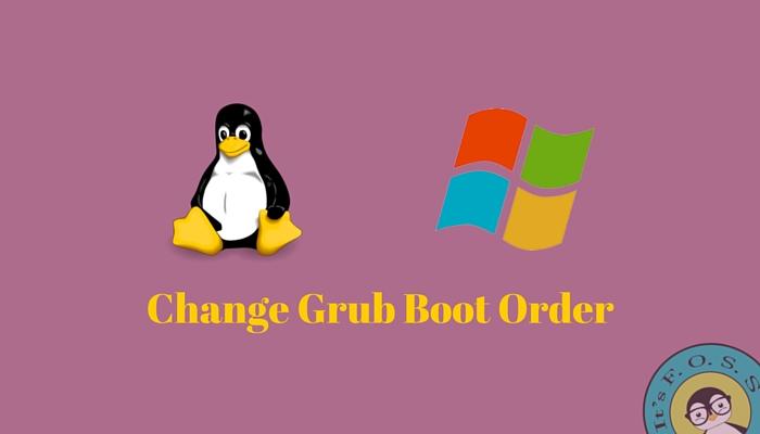 Cómo cambiar el orden de arranque de arranque en el arranque dual de Windows Linux