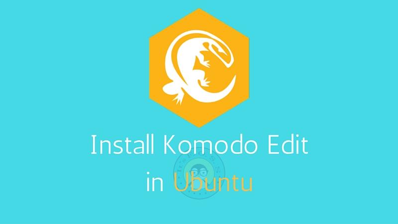Cómo instalar Komodo Edit en Ubuntu y Linux Mint