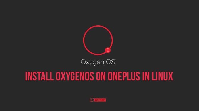 Guía para instalar OxygenOS en OnePlus One en Linux
