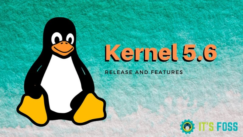Kernel Linux 5.6