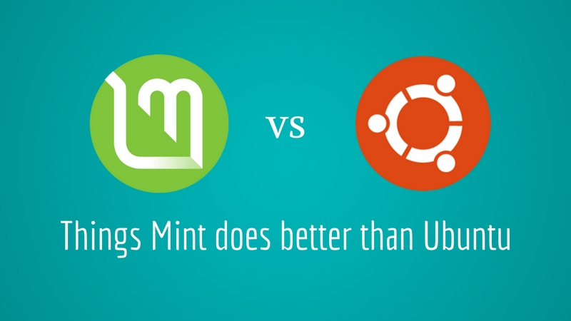 ¿Por qué Linux Mint es mejor que Ubuntu?