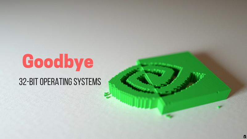 NVIDIA、32ビットシステムのサポートを終了
