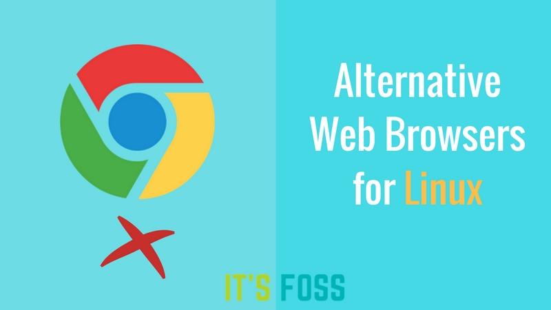 Los mejores navegadores web alternativos de Google Chrome para Linux