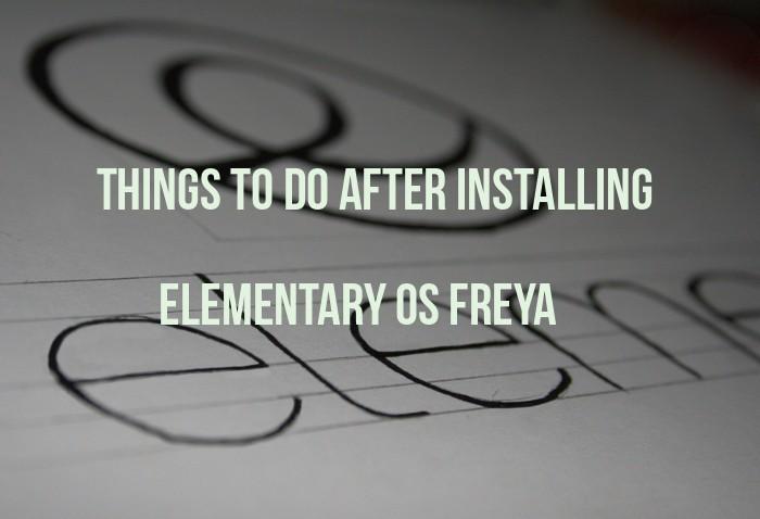 Cosas que hacer después de instalar Elementary OS Freya
