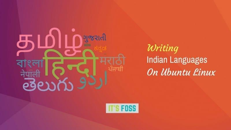 Escriba idiomas indios en Ubuntu Linux