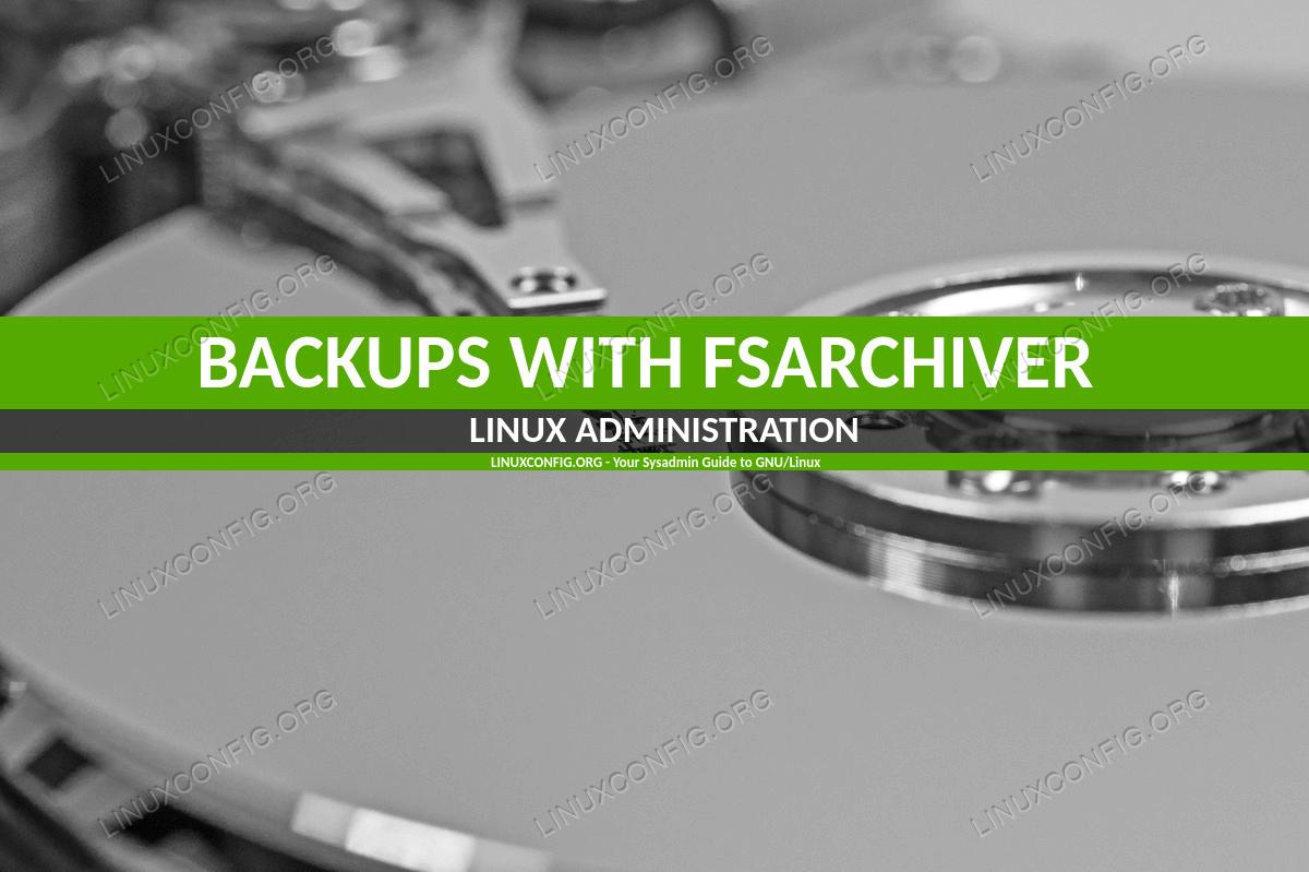 Как создавать резервные копии с Fsarchiver на Linux